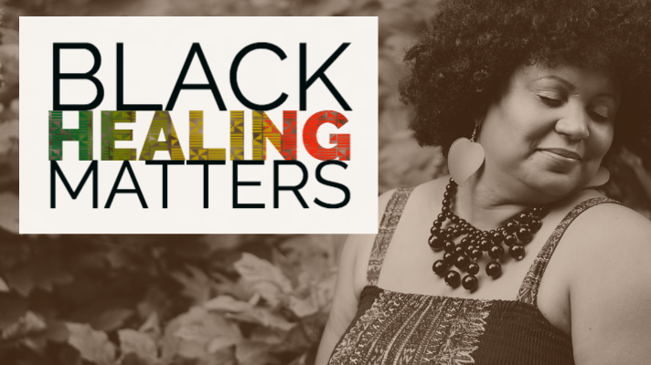 Black healing matters blog post image. Black therapist in Cleveland Ohio provides encouragement to Women of Color, Black people, African Americans to begin the healing process. Anxiety, low-self-esteem, procrastination, worry, anger, frustration are part of some of the emotions Black people feel when experiencing racism.